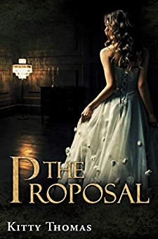 The Proposal by Kitty Thomas – Enter to Win a $100 Amazon Gift Card!