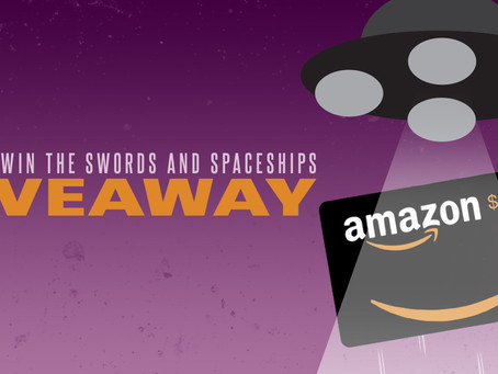 Swords and Spaceships Giveaway – Enter to Win a $100 Amazon Gift Card!