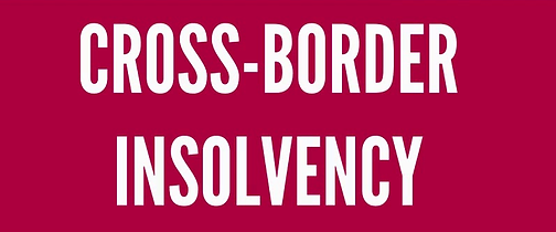 Cross Border Insolvency: Lack of legal framework