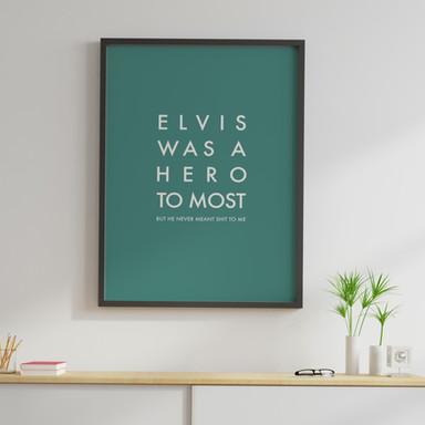 Elvis Was A Hero Poster