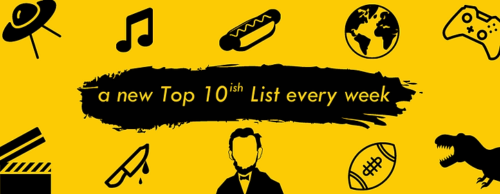 10ish Podcast, Top 10 Lists, Comedy Podcast