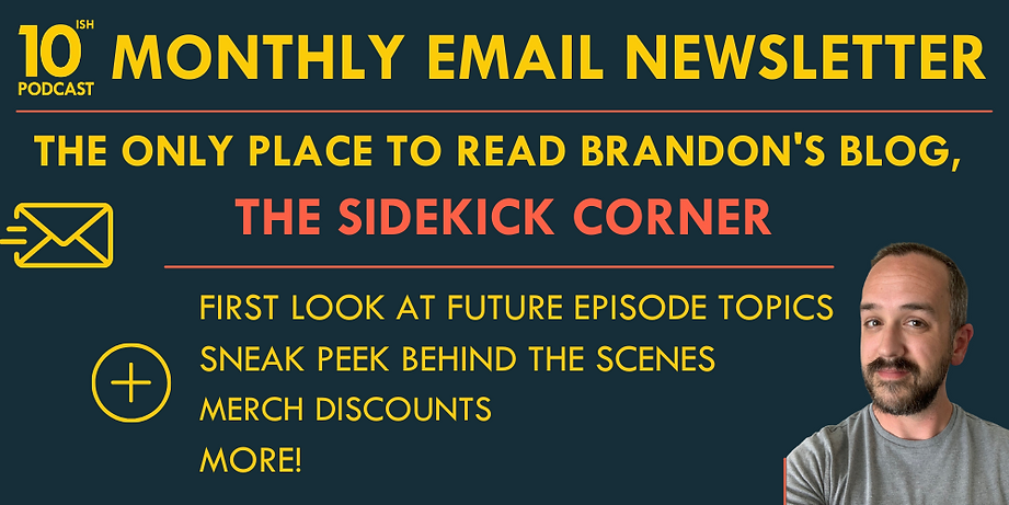 Newsletter, 10ish Podcast, Top 10 Lists, Comedy Podcast