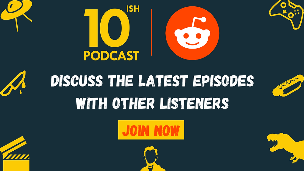 10ish Podcast, Top 10 Lists, Comedy Podcast, Edutainment, Buzzfeed Quiz