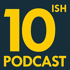 10ish Podcast, comedy podcast, top 10 lists