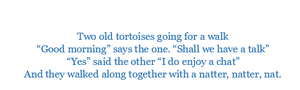 Two Old Tortoises Chant