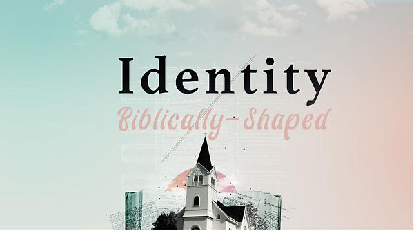 Identity Biblically-shaped-PSD copy.jpg