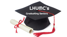 Graduates sharing what LHUMC means to them!