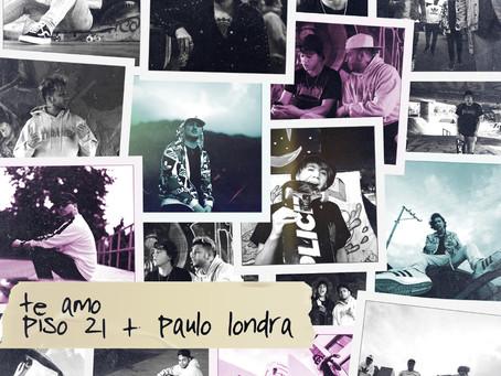"""Piso 21 nos presenta """"Te amo"""" en colaboración con Paulo Londra"""