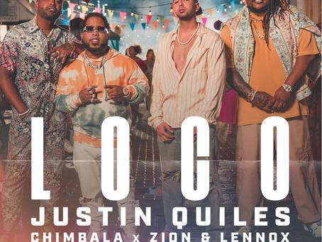 """Justin Quiles presenta """"Loco"""" junto Chimbala, Zion y Lennox"""