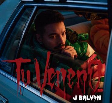 """J Balvin presenta su nuevo sencillo y video """"Tu veneno"""" con fuertes raíces de reggaetón"""