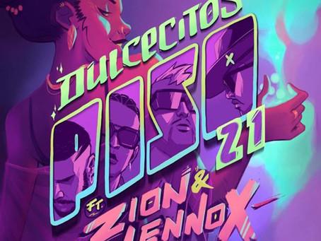 """""""Dulcecitos"""" lo nuevo de Piso 21 junto a Zion & Lennox"""