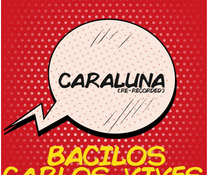 """Bacilos presentan """"Caraluna (Re-grabada)"""" junto a Carlos Vives"""