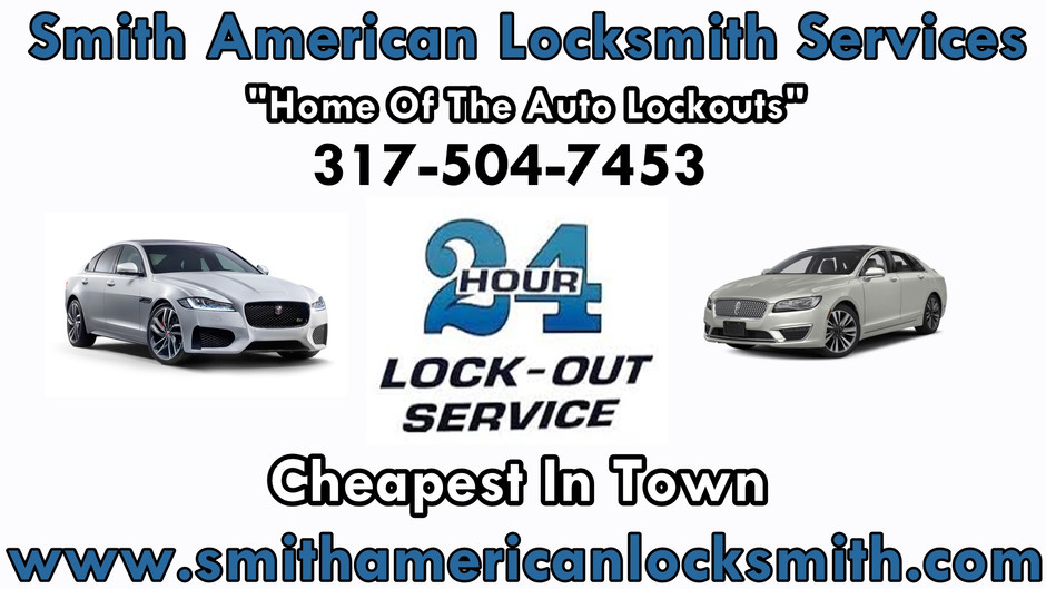 Smith American Locksmith Services 2021!! Cheapest Lockouts In The City! 317-504-7453!! Home Of The