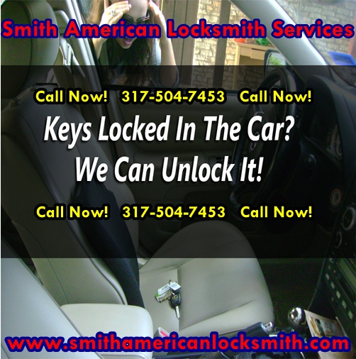 Are You Locked Out Of Your Vehicle? Call Us Today! 317-504-7453! Smith American Locksmith Services!