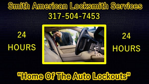 Smith American Locksmith Services! 317-504-7453! Home Of Auto Lockouts! Cheapest Lockouts in Indy!