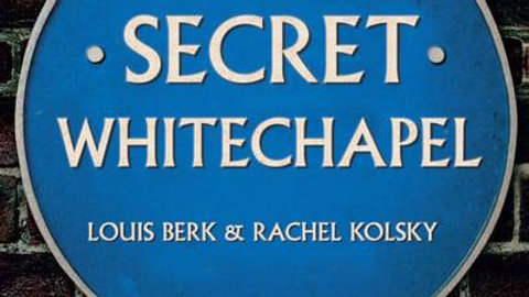 Secret Whitechapel