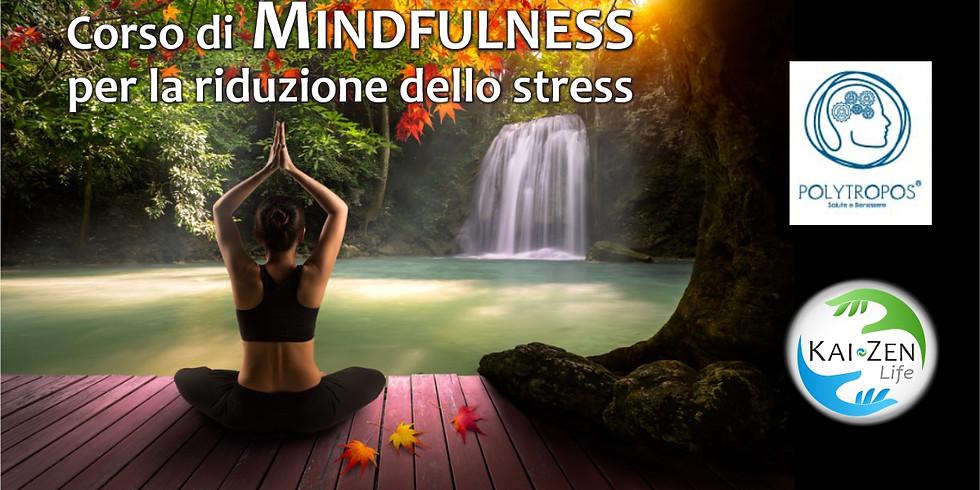 Corso Mindfulness : riduzione dello stress