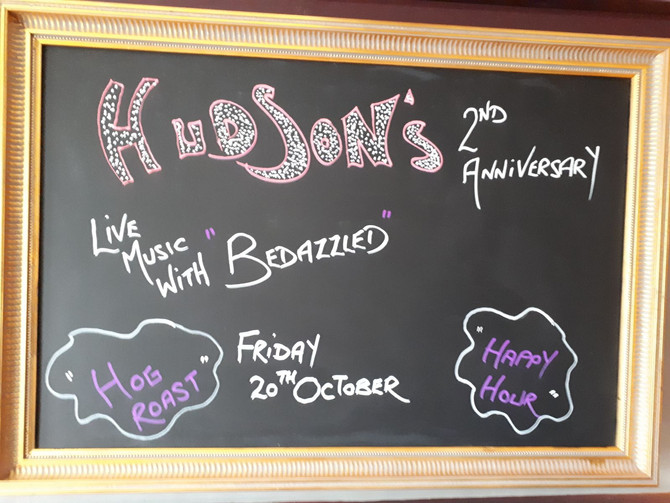 "Hudson's Ale House 2nd Anniversary ""do"" Friday 20th October 2017"