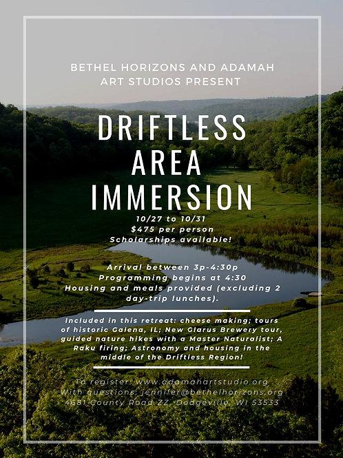 DRIFTLESS IMMERSION EVENT OCT. 27-31,2019