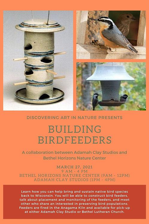 2021 Building Birdfeeders - March 27
