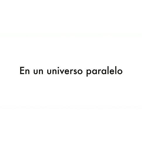Universo paralelo.