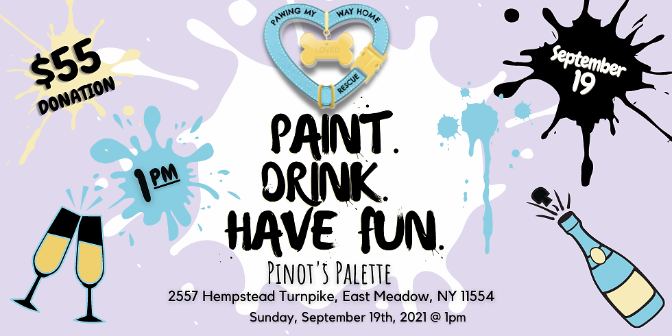 PAINT. DRINK. HAVE FUN.
