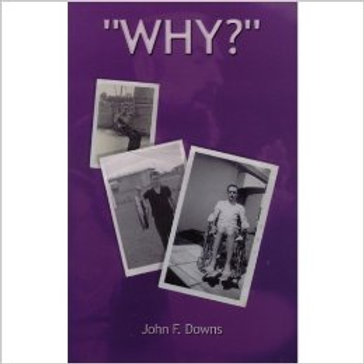 Why? by John F. Downs