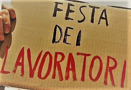1° Maggio 2021 Festa dei Lavoratori