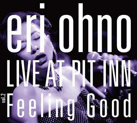 LIVE AT PIT INN vol.2 / Feeling Good