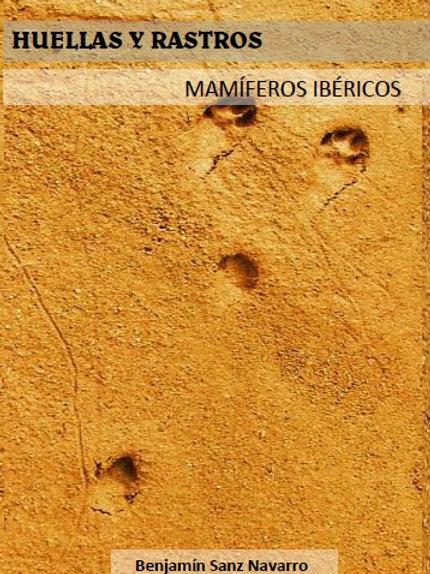 """""""Huellas y rastros de los mamíferos Ibéricos"""""""