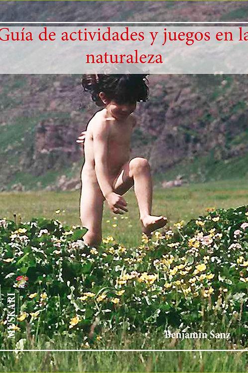 Guía de actividades y juegos en la naturaleza