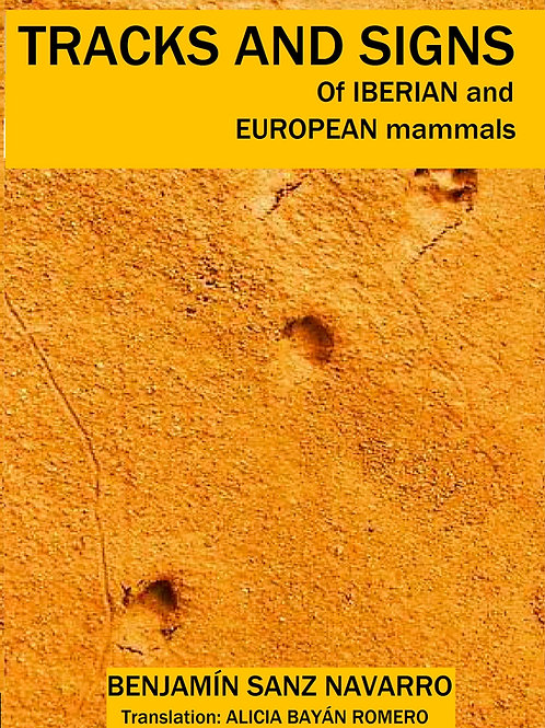 TRACKS AND SIGNS OF IBERIAN AND EUROPEAN MAMMALS