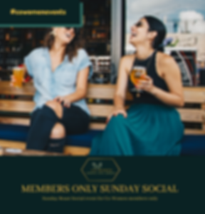 Members Only Sunday Social.png