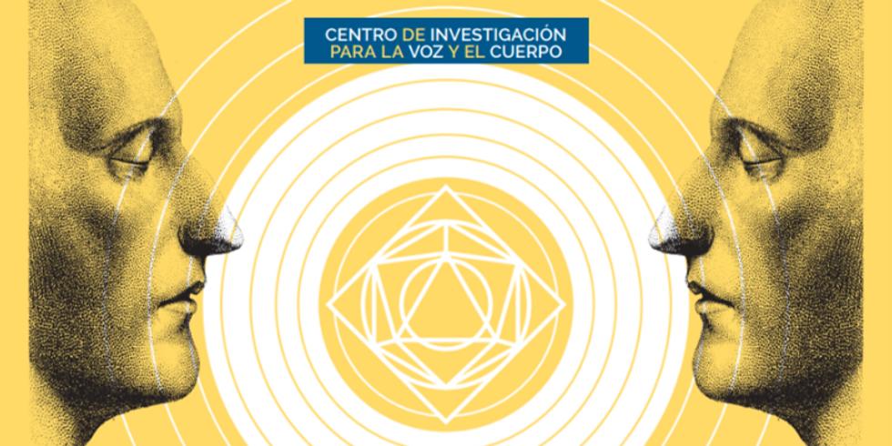 INCIO ACTIVIDADES CENTRO DE INVESTIGACIÓN PARA LA VOZ Y EL CUERPO