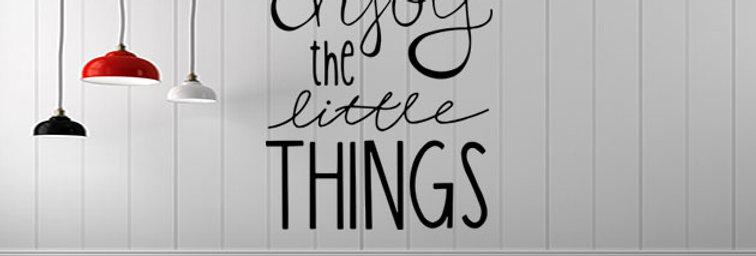 Enjoy Litle Things