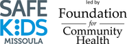 Safe Kids Missoula led by Foundation for Community Health