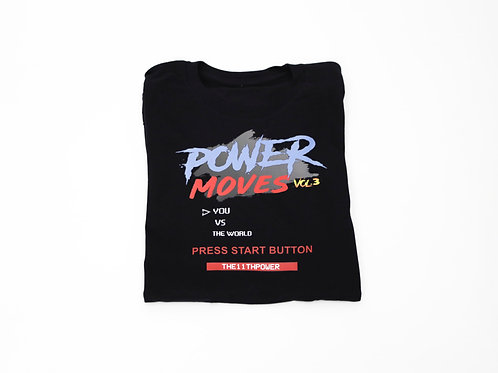 Power Moves T-Shirt