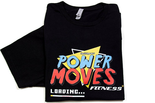 Power Moves Fitness T-Shirt