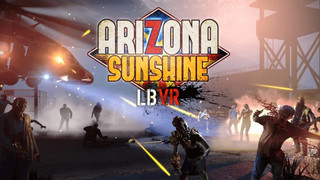 Arizona Sunshine LBVR