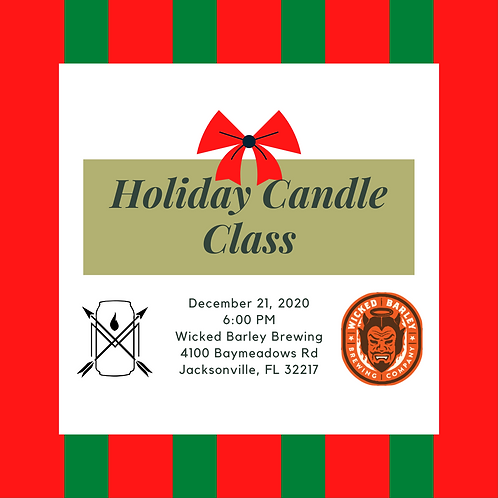 Holiday Candle Class at Wicked Barley 12/21