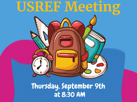Welcome to the Inaugural USREF meeting of 2021-2022 school year