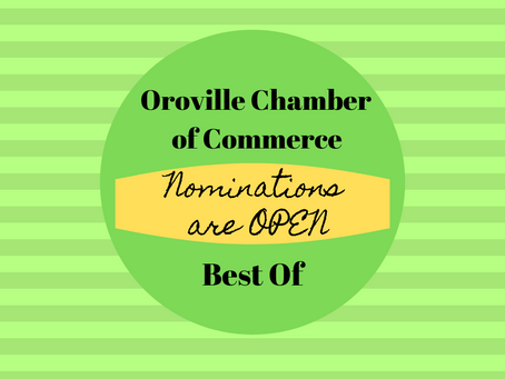 "Oroville Chamber of Commerce ""Best Of"" Nominations are Open!"