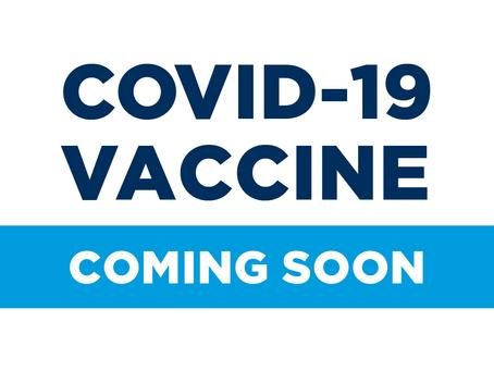 COVID Vaccine is Arriving Next Week!