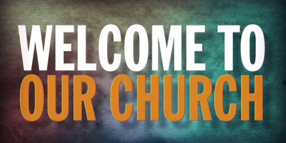 welcome-to-our-church1-960x480.jpg
