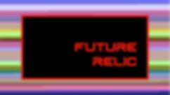 futurerelic.jpg
