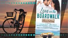 LOVE ON THE BOARDWALK -- New Release!