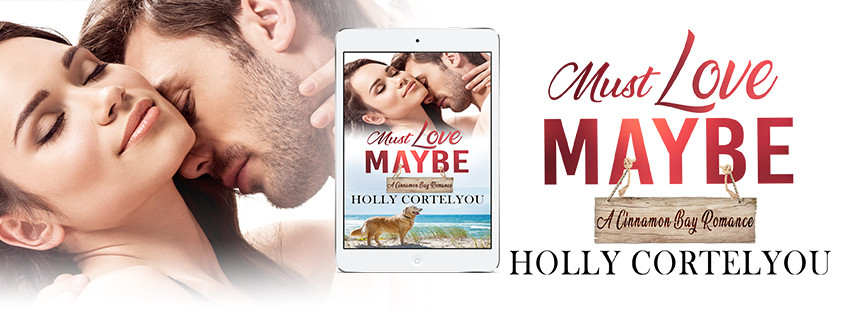 Must Love Maybe by Holly Cortelyou