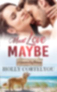 Must Love Maybe.jpg