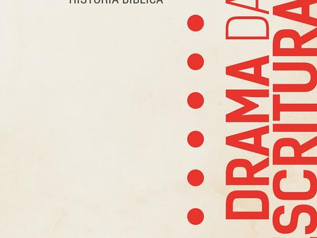 O Drama das Escrituras: Livro Recomendado