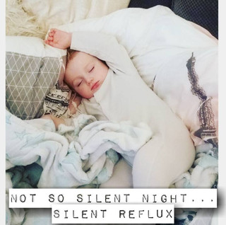 Not So Silent Night....Silent Reflux